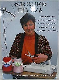Simple Sew & Cut for Use with ALL Knitting Machines Brother